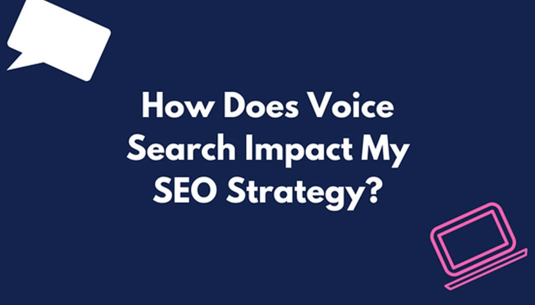 SEO for Voice Search – How You Can Get Ahead of Competitors