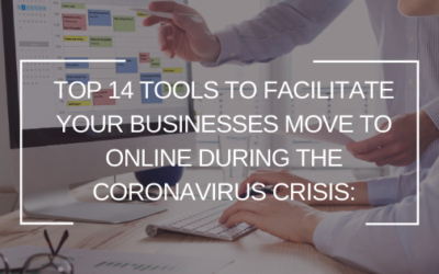 Top 14 Tools To Facilitate Your Businesses Move To Online During The Coronavirus Crisis